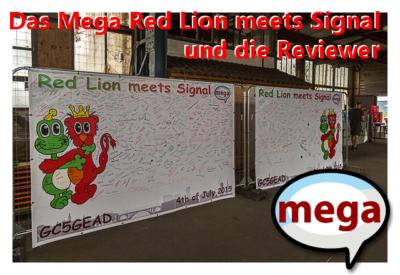 """Das Mega """"Red Lion meets Signal"""" und die Reviewer"""