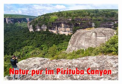 Natur pur im Pirituba Canyon