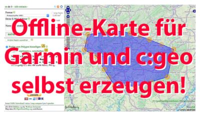 Aktuelle Offline-Karte für c:geo und Garmin selbst erstellen