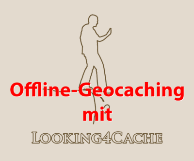 Looking4Cache: Offline-Geocaching