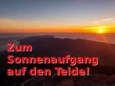 Geocaching in Teneriffa: Zum Sonnenaufgang auf den Teide!