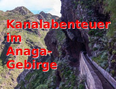 Geocaching in Teneriffa: Abenteuerliche Kanalwanderung im Norden!