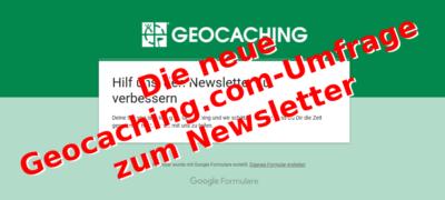 Die neue Geocaching.com-Umfrage zum Newsletter