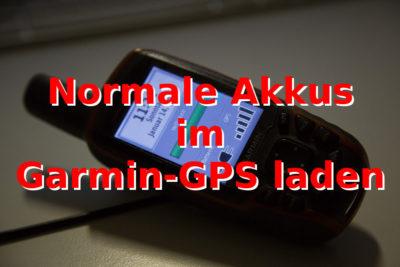 Garmin GPS: Akkus im Gerät laden