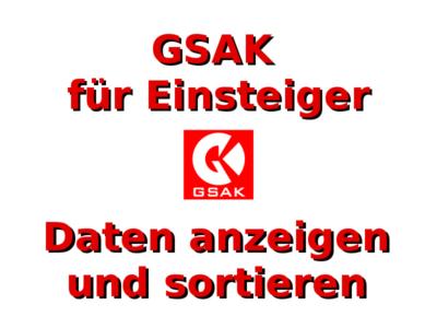 GSAK für Einsteiger: Daten anzeigen und sortieren