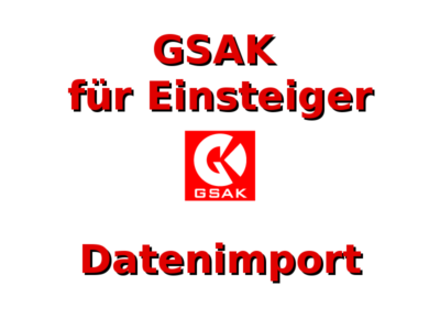 GSAK für Einsteiger: Datenimport