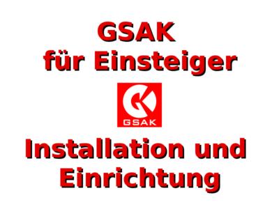 GSAK für Einsteiger: Installieren und Einrichten