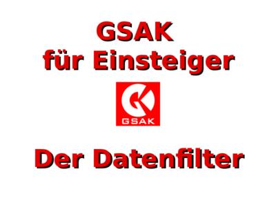 GSAK für Einsteiger: Der Datenfilter