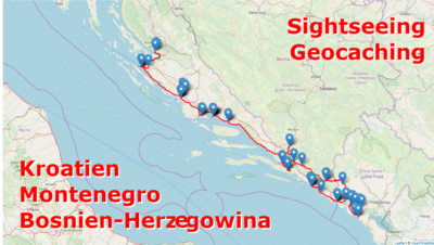 Geoaching & Sightseeing auf dem Balkan: Kroatien, Bosnien-Herzegowina und Montenegro