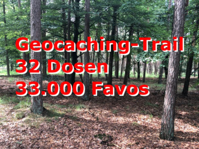 Geocaching-Trail mit 32 Dosen und 33.000 Favoritenpunkten