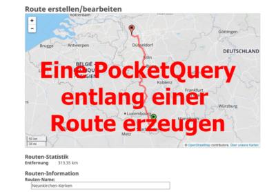 Eine PocketQuery entlang einer Route erstellen