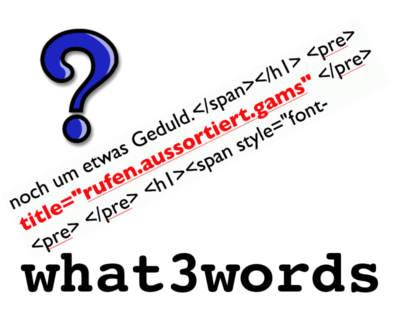 Das kleine what3words Tutorial
